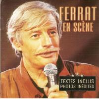 FERRAT en scène - CD sorti en début d'année 2003 - édition originale