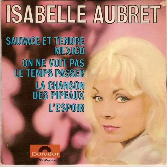 La chanson des pipeaux par Isabelle Aubret