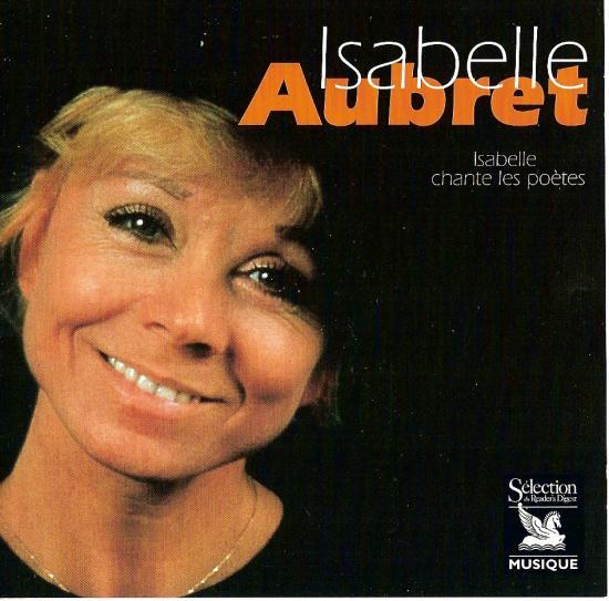 Isabelle AUbret 1998 - Isabelle chante les poètes - sélection RD